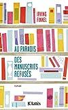 Au paradis des manuscrits refusés (Romans étrangers)