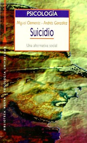 Suicidio. Una Alternativa Social