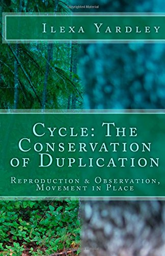 Cycle: The Conservation of Duplication: Reproduction & Observation, Movement in Place