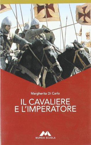 Il cavaliere e l'imperatore