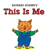 This Is Me (Richard Scarry Board Book)