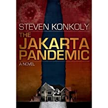 [(The Jakarta Pandemic)] [Author: Steven Konkoly] published on (November, 2010)