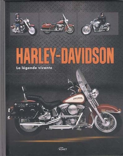 Harley-Davidson : La légende vivante