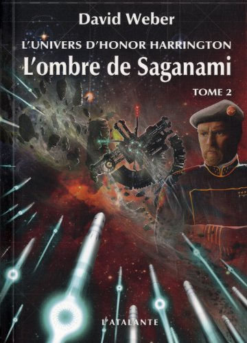 L'Univers d'Honor Harrington - L'Ombre de Saganami 2