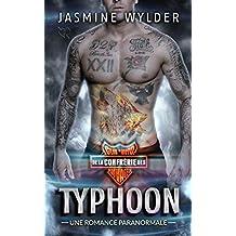 Typhoon: Une Romance Paranormale (Club de Moto de la Confrérie des Sauvages t. 5)