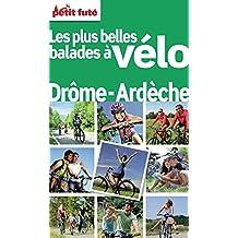 Balades à vélo Drôme Ardèche 2012 Petit Futé