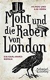Mohr und die Raben von London: Ein Karl-Marx-Roman