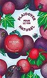 Plaidoyer pour le vin naturel (POING SUR LA TA) (French Edition)