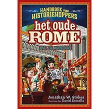 Het oude Rome: Wat en #hoedan (Handboek voor historiehoppers Book 1)