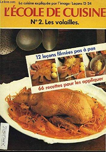L'École de cuisine : 12 leçons filmées et 66 recettes pour les appliquer par Tante Quenette, Blandine Vié Marcadé