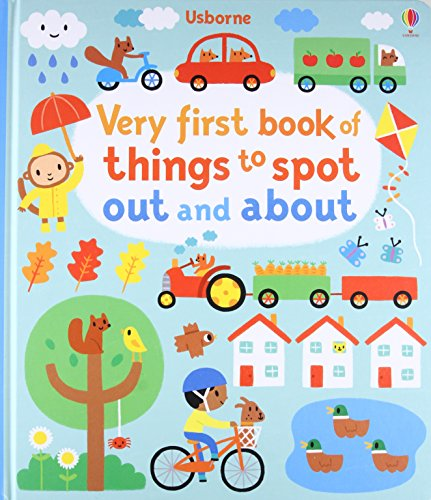 Very First Book of Things to Spot: Out and About (Baby's Very First) por Fiona Watt