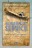 robert w service t 1 la piste de l imaginaire