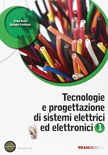 Tecnologie e progettazione di sistemi elettrici. Per le Scuole superiori. Con espansione online: 1