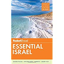Fodor's Essential Israel (Full-color Travel Guide, Band 1)