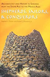 Archaeology and History in Sardinia from the Stone Age to the Middle Ages: Shepherds, Sailors, and Conquerors