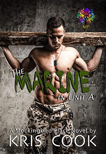 The Marine in Unit A: Gay College Romance (Mockingbird Place Book 1) (English Edition)