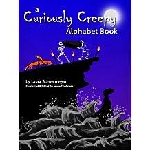 A Curiously Creepy Alphabet Book