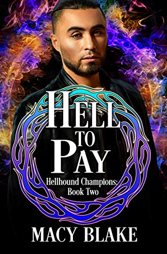 Hell To Pay: Hellhound Champions Book Two (English Edition)