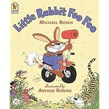 Little Rabbit Foo Foo by Michael Rosen (2003-04-07)