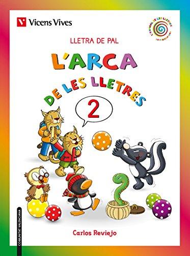 L'arca De Les Lletres 2 Pal Valencia (L'espiral de les Lletres) - 9788468213255