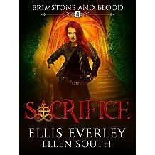 Sacrifice (Brimstone and Blood Book 4)