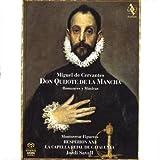 Miguel De Cervantes: Don Quijote De La Mancha / Romances Y Músicas