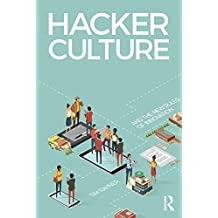 Hacker Culture and the New Rules of Innovation