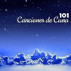 Canciones de Cuna - 101 Nanas, Musica Relajante, Anti-estres, Pensamiento Positivo, Musica New Age para Niños para Dormir y Clases de Yoga