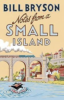 Notes From A Small Island: Journey Through Britain (Bryson) von [Bryson, Bill]