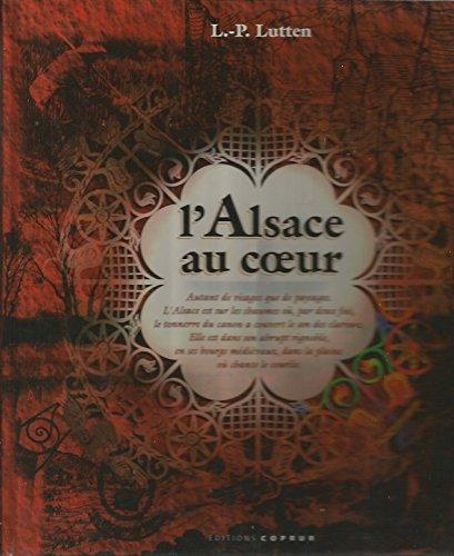 L'Alsace au coeur