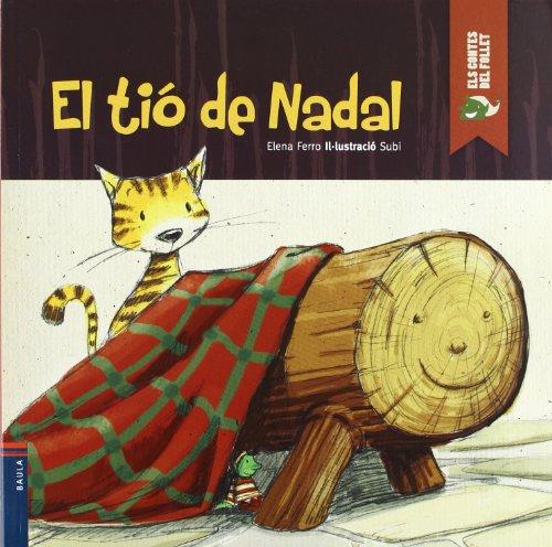 El tió de Nadal (Els contes del Follet) por Elena Ferro Gay