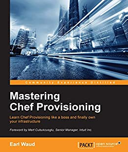 Mastering Chef Provisioning by [Waud, Earl]