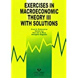 Exercises in macroeconomic theory III with solutions