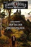 Schwert und Schild – Sir Morgan, der Löwenritter Band 34: Der Tag des zweiten Falken