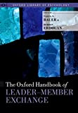The Oxford Handbook of Leader-Member Exchange (Oxford Library of Psychology) (English Edition)