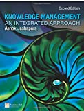 Knowledge Management: An Integrated Approach (2nd Edition)