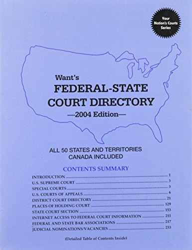 Want's Federal-State Court Directory 2004: All 50 States and Canada (Complete Addresses and Telephone Numbers)