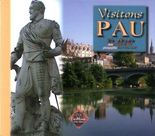 Visitons Pau en Béarn