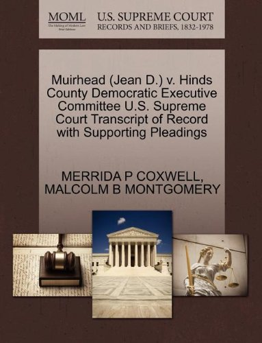 Muirhead (Jean D.) v. Hinds County Democratic Executive Committee U.S. Supreme Court Transcript of Record with Supporting Pleadings