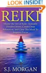 Reiki:Master the Art of Reiki -Instan...