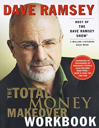 The Total Money Makeover Workbook: A Proven Plan for Financial Fitness por Dave Ramsey