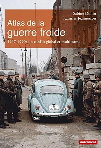 Atlas de la guerre froide : Un conflit global et multiforme