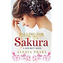 A Secret Kiss (Falling for Sakura, #1) (The Princeton Brothers) (English Edition)