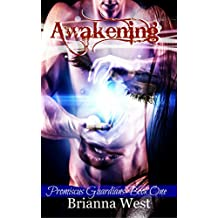 Awakening: Volume 1 (Promiscus Guardians)