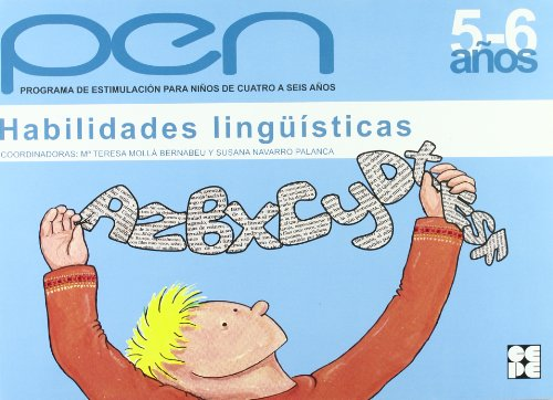Programa de estimulacion para ni¿os de 5 a 6 a¿os (PEN). Habilidades lingisticas (Programas Intervencion Educati) por Teresa Molla