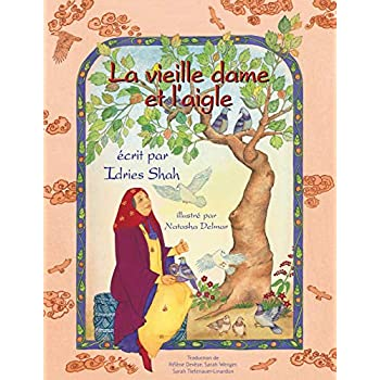 La Vieille dame et l'aigle: Edition français