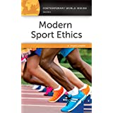 Modern Sport Ethics: A Reference Handbook, 2nd Edition (Contemporary World Issues)