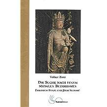 Die Suche nach einem sozialen Buddhismus: Friedrich Fenzl und Jôdo Shinshû