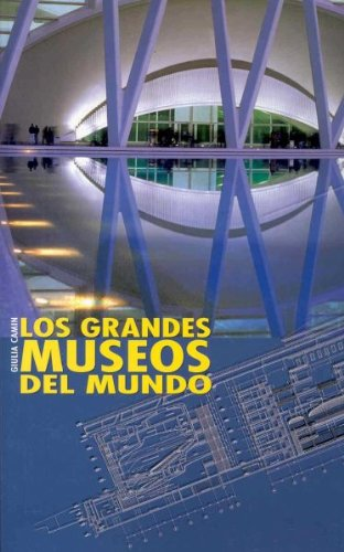 Grandes Museos del Mundo/ Great Museums of the World