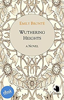 Wuthering Heights (ApeBook Classics 9) (English Edition) van [Bronte, Emily]